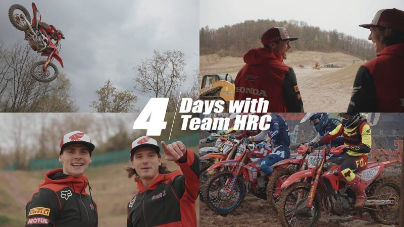 VIDEO – 4 Days with Team HRC